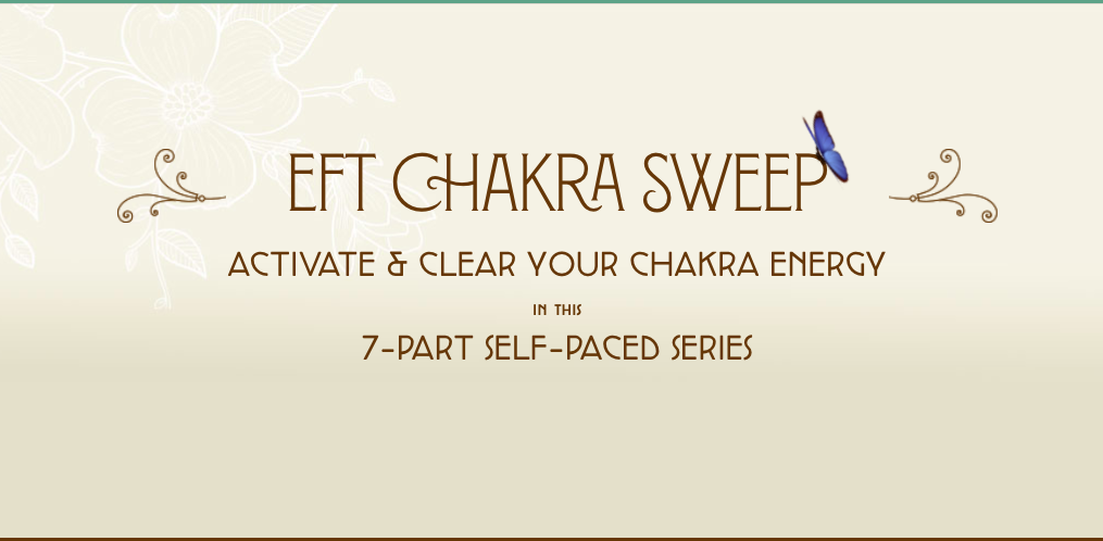 EFT Tapping to Activate & Clear Your Chakra energy training course