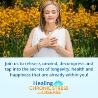 The Healing Chronic Stress and Disease Summit.jpg