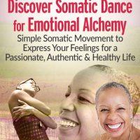 somatic dance somatic movement methods