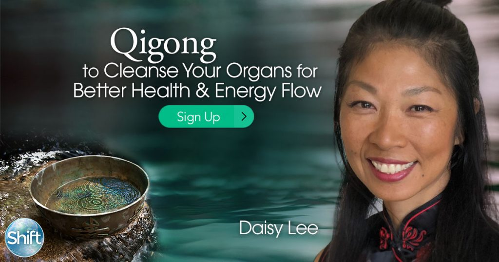 Learn Zhang Fu Gong Qigong to Cleanse Your Organs for Better Health & Energy Flow with Daisy Lee