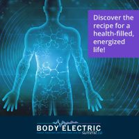Your Body Electric Summit 2.0 - Introduction to Bioenergetics - Learn the basic principles of energy, frequency and vibrational healing