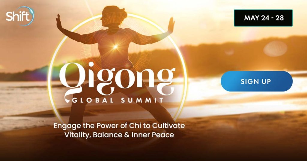 Learn Qigong & Tai Chi at Global Summit 2021 Upgrade 50% Off Get 11 Training Bonuses Courses & Master Classes