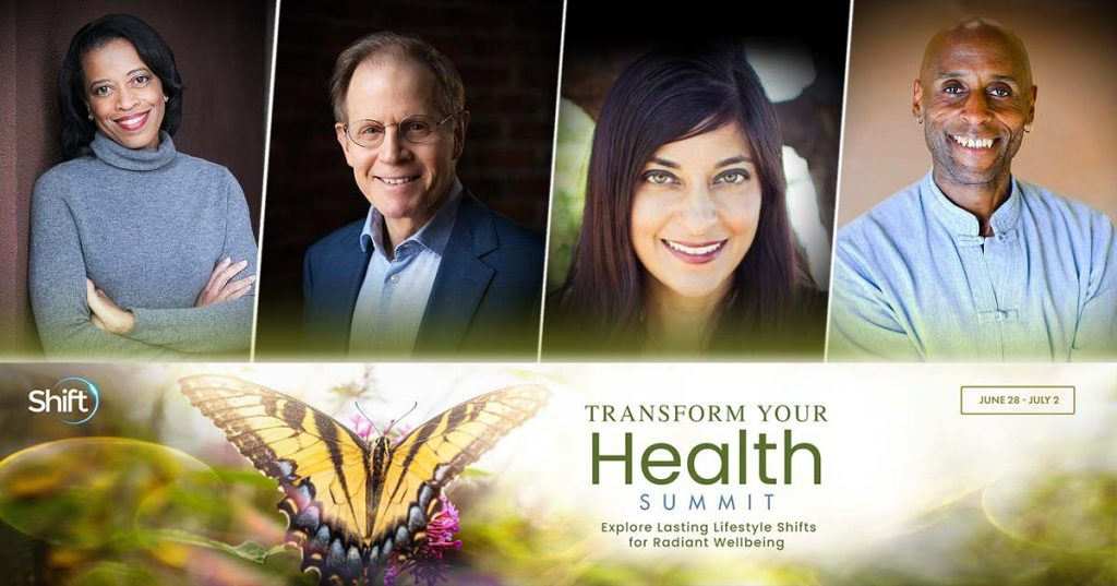 The 5-day Transform Your Health Summit supports you through this unparalleled re-entry into the world.